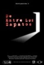 De Entre Los Zapatos (2002) afişi