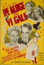 De Kloge Og Vi Gale (1945) afişi