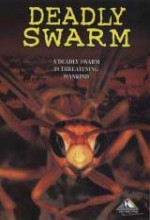 Deadly Swarm