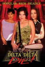 Delta Delta Die !