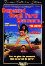 Demented Death Farm Massacre