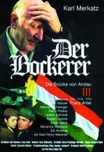 Der Bockerer ııı - Die Brücke Von Andau (2000) afişi