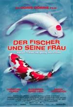 Der Fischer Und Seine Frau (2005) afişi