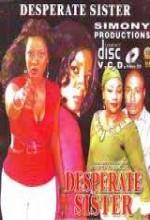 Desperate Sister (2007) afişi