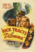 Dick Tracy's Dilemma (1947) afişi