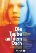 Die Taube Auf Dem Dach (1990) afişi