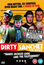 Dirty Sanchez: The Movie (2006) afişi
