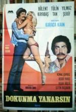 Dokunma Yanarsın (1979) afişi