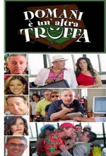 Domani è Un'altra Truffa (2006) afişi