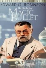 Dr. Ehrlich's Magic Bullet (1940) afişi