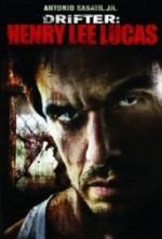 Drifter: Henry Lee Lucas (2009) afişi
