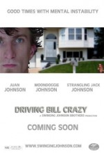 Driving Bill Crazy (2008) afişi
