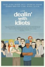 Dealin with Idiots (2013) afişi