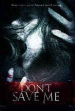 Don't Save Me  afişi