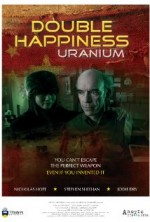 Double Happiness Uranium (2012) afişi