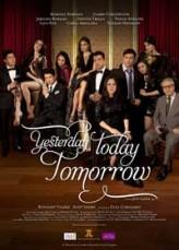 Dün Bugün Yarın (2011) afişi