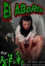 El Aborto (2008) afişi
