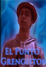 El Punto Grengiston (2007) afişi