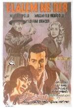 Elalem Ne Der (1962) afişi