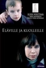 Eläville Ja Kuolleille (2005) afişi