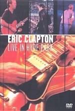 Eric Clapton: Live In Hyde Park (1997) afişi
