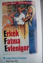 Erkek Fatma Evleniyor (1963) afişi