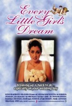 Every Little Girl's Dream (2002) afişi