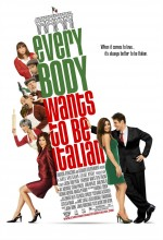 Everybody Wants To Be Italian (2007) afişi