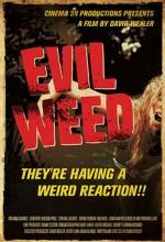 Evil Weed (2009) afişi