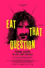 Eat That Question: Frank Zappa in His Own Words (2016) afişi