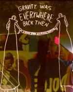 Eskiden Buralar Hep Yerçekimiydi (2010) afişi