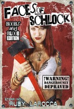 Faces Of Schlock (2009) afişi