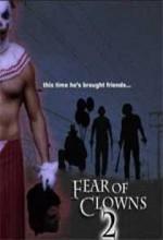 Fear of Clowns 2 (2007) afişi