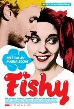 Fishy (2008) afişi