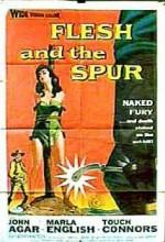Flesh And The Spur (1957) afişi