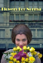 Flowers For Norma (2010) afişi
