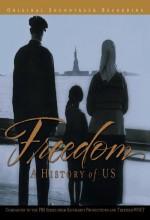 Freedom: A History Of Us (2003) afişi