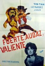 Fuerte, Audaz Y Valiente (1963) afişi