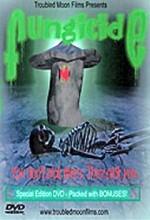 Fungicide (2005) afişi