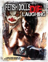 Fetish Dolls Die Laughing (2012) afişi