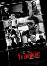 Find 'Em Frankie (2013) afişi