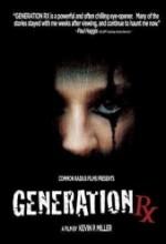Generation Rx (2008) afişi