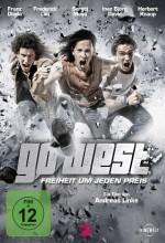 Go West - Freiheit Um Jeden Preis (2011) afişi