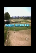 Goodbye, Franklin High (1978) afişi