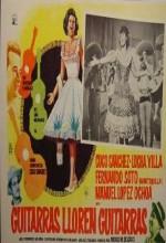 Guitarras Lloren Guitarras (1965) afişi