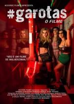#garotas: O Filme (2015) afişi