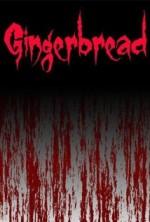 Gingerbread (2016) afişi