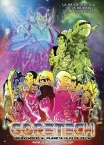 Goretech: Bienvenidos al planeta hijo de puta (2012) afişi