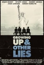 Growing Up and Other Lies (2014) afişi