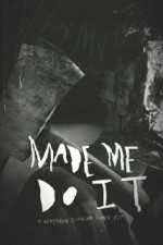 Made Me Do It (2015) afişi